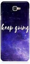 Keep Going Designer Case For Samsung Galaxy J7 Prime