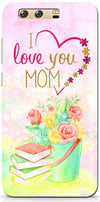 Love You Mom Designer Case For Huawei P10
