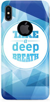 Take a Deep Breath Mobile Covers for iPhone X
