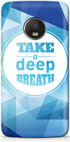 Take a Deep Breath Mobile Covers for Motorola Moto G5