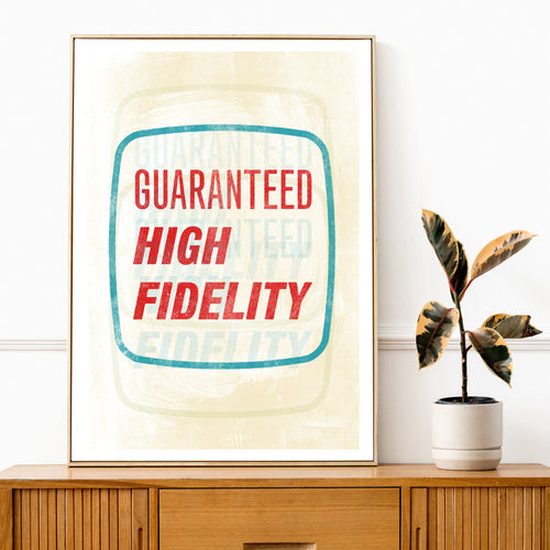 Guaranteed High Fidelity Record Cover Print