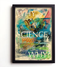 'Why, Science, Why?' poster by Standard Designs