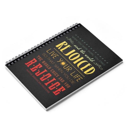 Native American Heritage Month Quote Spiral Notebook