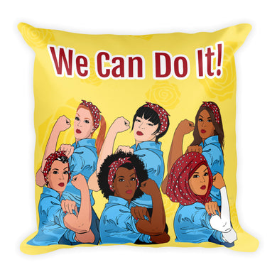 We Can Do It! Square Pillow