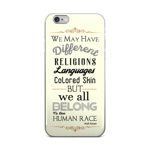 Diversity Quote iPhone 6/6s, 6/6s Plus Case