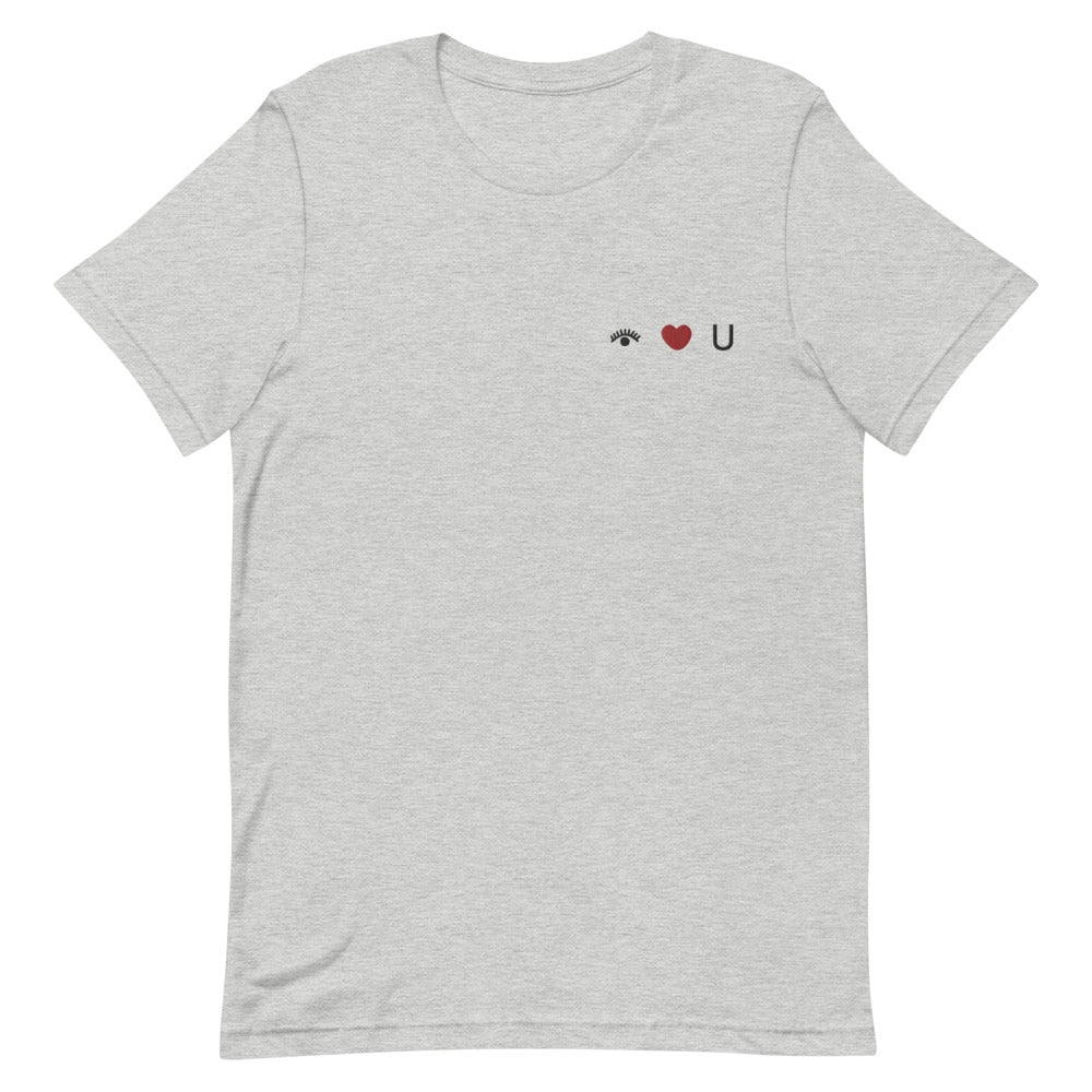 I Love You Embroidered Unisex T-Shirt