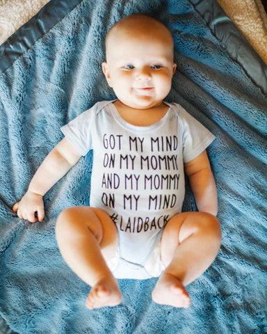 got my mind on mommy onesie
