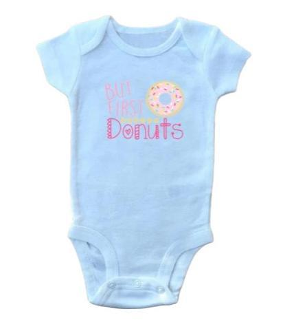 But First Donuts Onesie