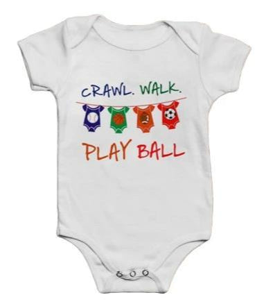 Crawl. Walk Play Ball Onesie
