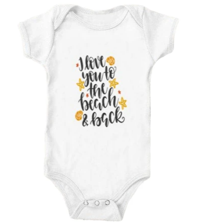I Love You To The Beach & Back Onesie
