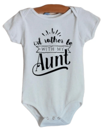 I'd Rather Be With My Aunt Onesie