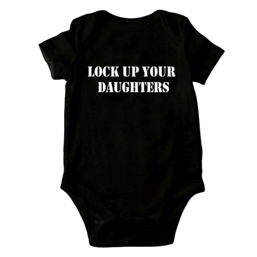 Lock Up Your Daughters Onesie