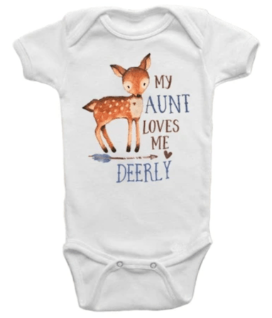 My Aunt Loves Me Deerly Onesie