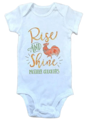 Rise And Shine Mother Cluckees Onesie