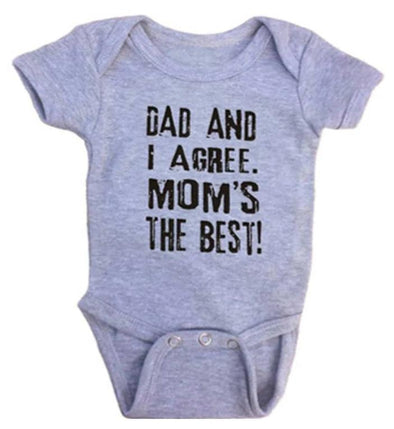 Dad And I Agree. Mom's The Best Onesie