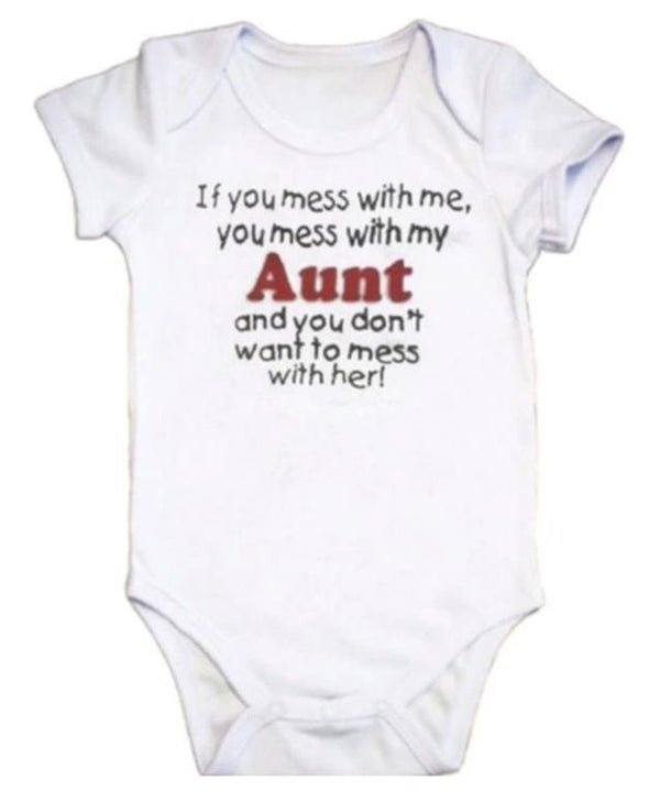 If You Mess With Me,You Mess With My Aunt And You Don'T Want To Mess With Her! Onesie