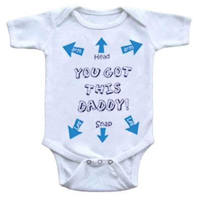 You Got This Daddy! Onesie