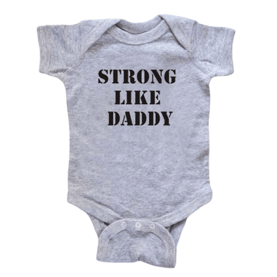 Strong Like Daddy Onesie