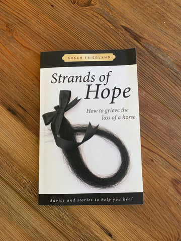 Strands of Hope: How to grieve the loss of a horse