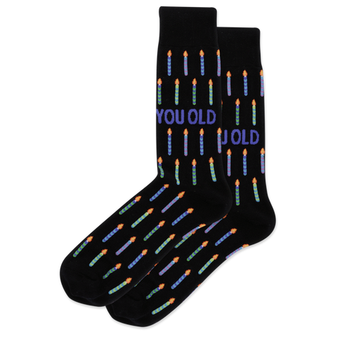 You Old - Men's Birthday Socks