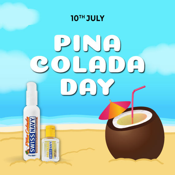 Celebrate Pina colada day with Swiss Navy lubricant