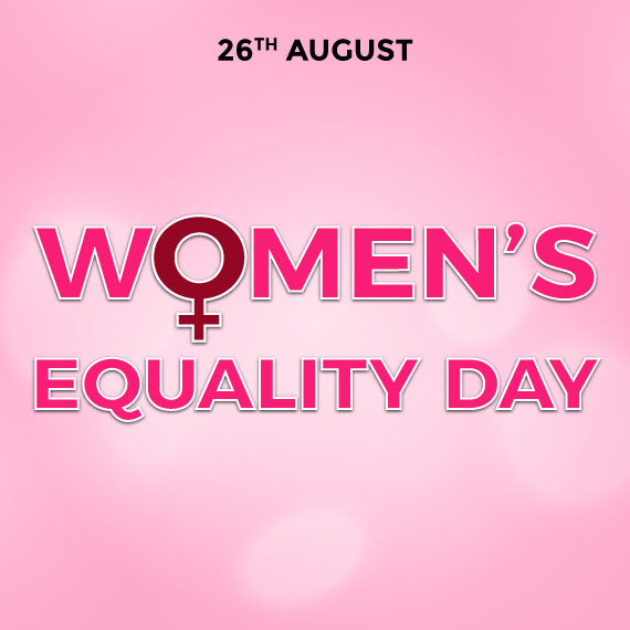 Women's Equality day and pleasure moments