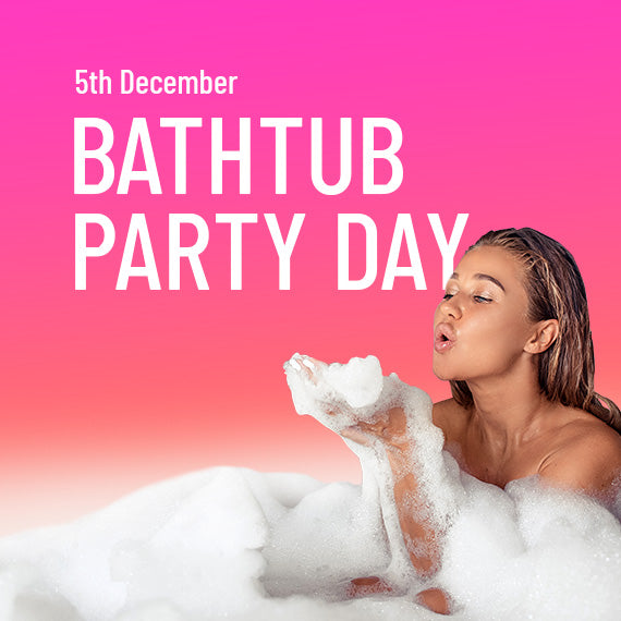 Bathtub Party Day