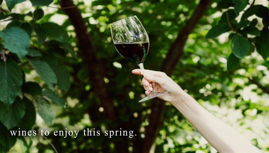 Wines to enjoy this Spring