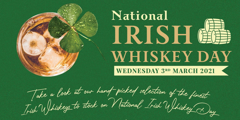 National Irish Whiskey Day