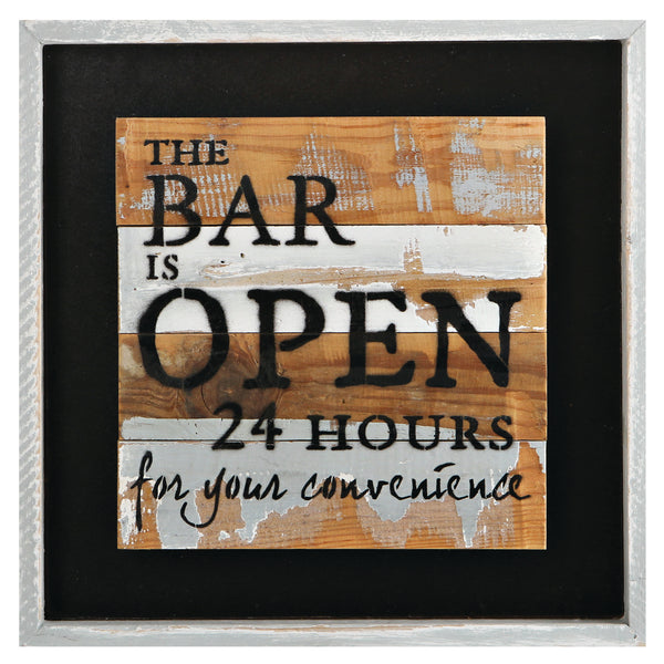 The Bar is Open Wood Sign