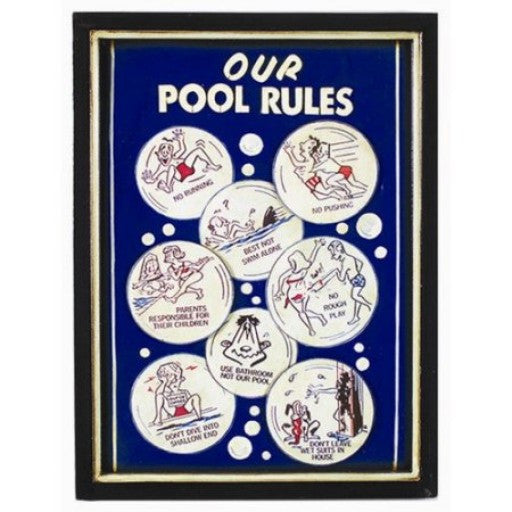 Our Pool Rules Outdoor Sign