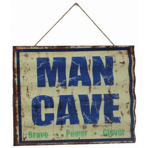 Man Cave - Brave, Power, Clever Metal Sign