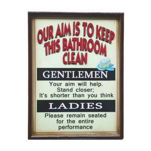 Our Aim Bathroom is to Keep This Bathroom Clean Metal Sign