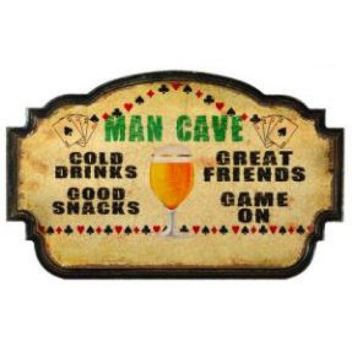 Cold Drinks Great Friends Man Cave Sign