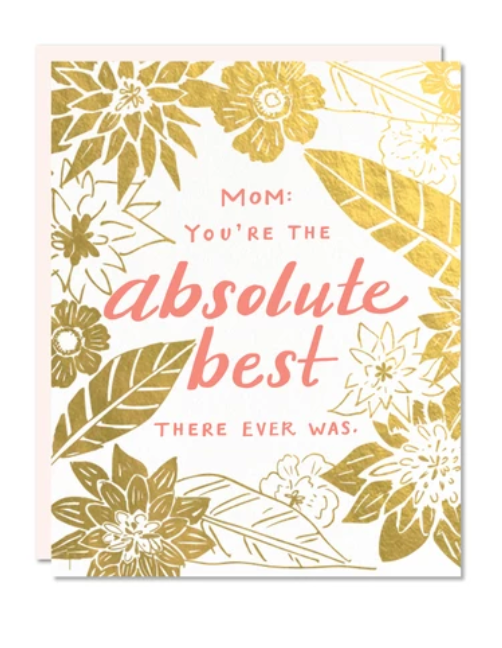 Absolute Best Mom Card