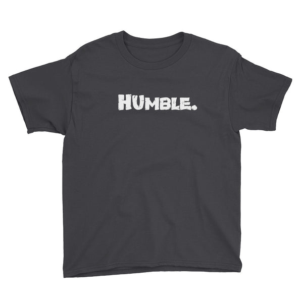 Humble. Youth Short Sleeve T-Shirt