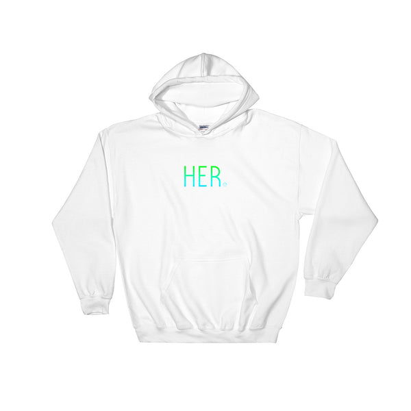 HER Hooded Sweatshirt