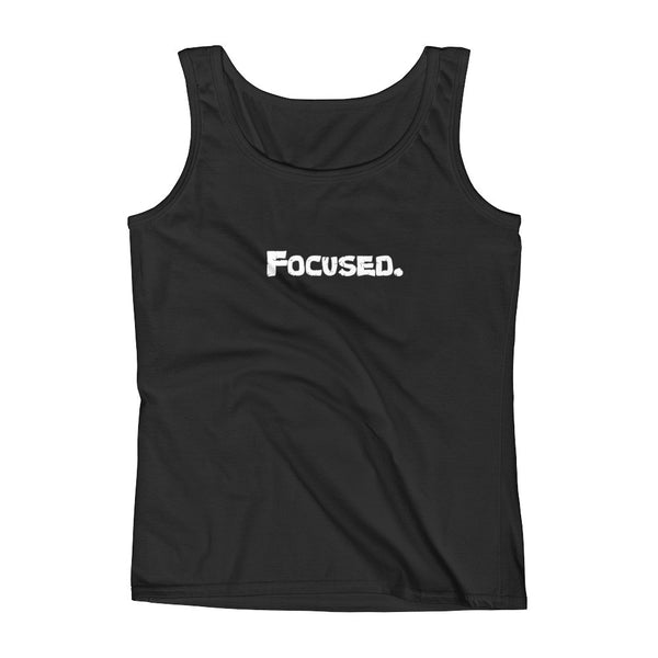 Focused. Ladies' Tank