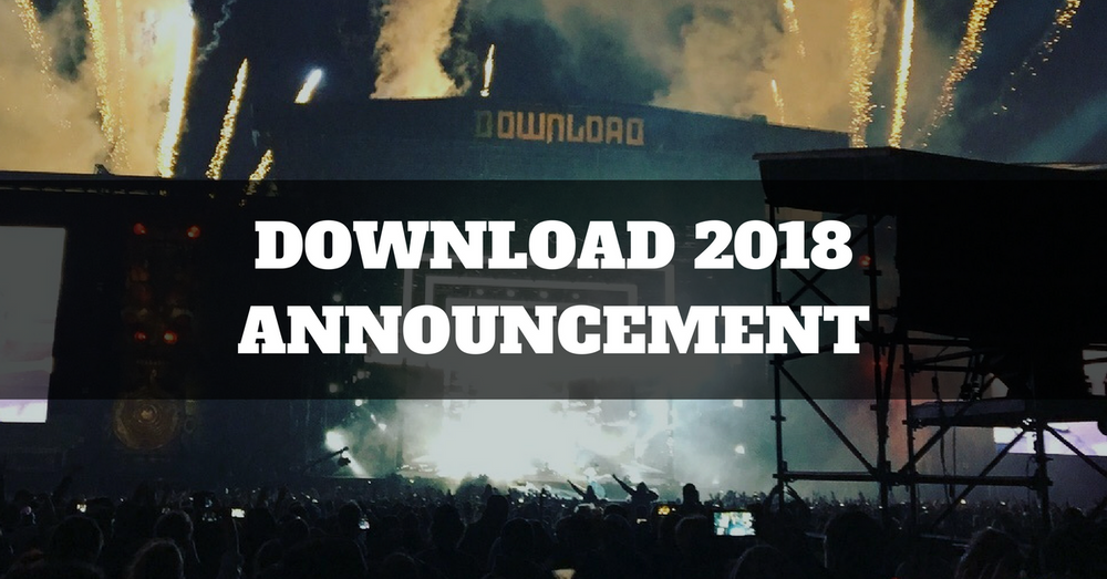 Download 2018 Headliner Announced!