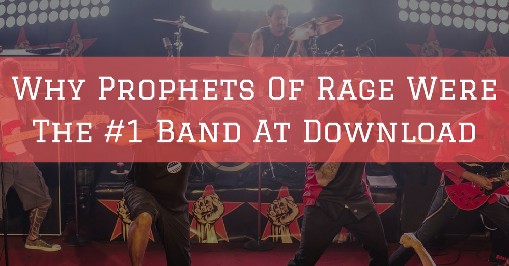 Why PROPHETS OF RAGE Were The #1 Band At Download