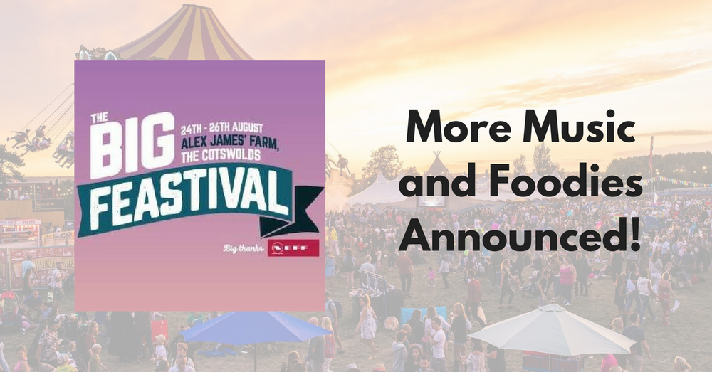 More Music and Chefs Announced for Big Feastival 2018!