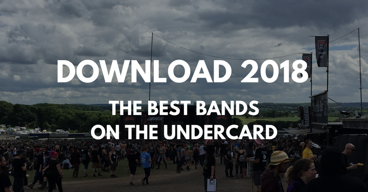 Download 2018 - The Undercard!