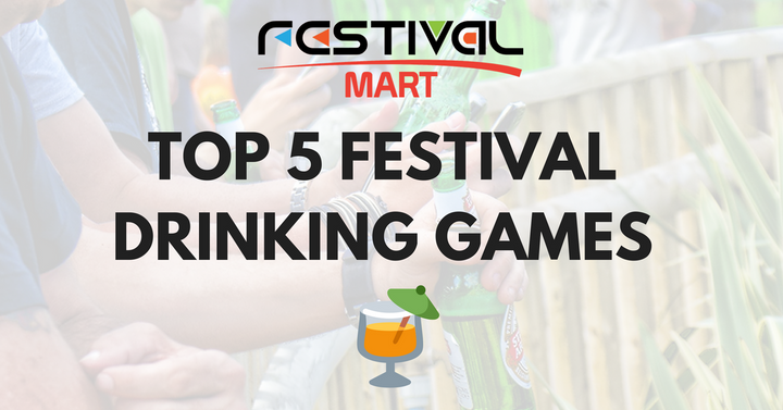 Top 5 Festival Drinking Games