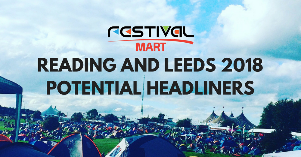 BIG potential headliners for Reading & Leeds 2018