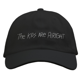 The Kids Are Alright Dad Hat