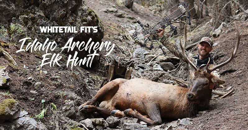 Whitetail Fit's Idaho Elk Hunt