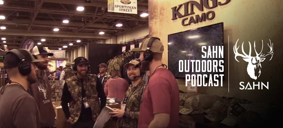 Sahn Outdoors Podcast with King's Camo