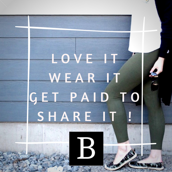 Love it. Wear it. Get Paid to share it.