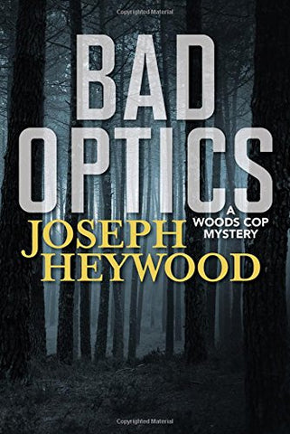 Bad Optics (A Wood Cops Mystery)