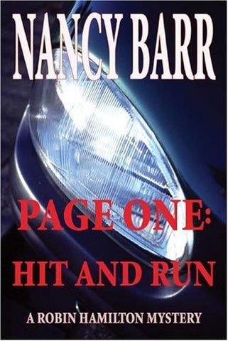 Page One: Hit and Run (A Robin Hamilton Mystery)